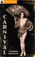 Carnival (1912) by Compton Mackenzie
