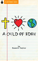 A Child of Eden (2012) by Russell Taylor