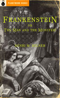 Frankenstein or The Man and the Monster! (1826) by Henry M. Milner