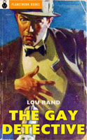 The Gay Detective (1961) by Lou Rand