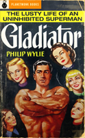 Gladiator (1930) by Philip Wylie