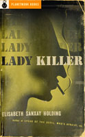 Lady Killer (1936) by Elisabeth Sanxay Holding
