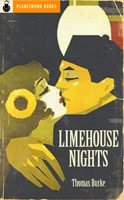 Limehouse Nights (1917) by Thomas Burke