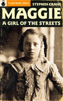 Maggie: A Girl of the Streets (1893) / Lines (1895) by Stephen Crane
