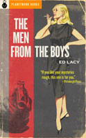 The Men from the Boys (1956) by Ed Lacy