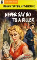 Never Say No to a Killer (1956) by Jonathan Gant