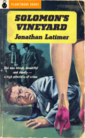 Solomon's Vineyard (1941) by Jonathan Latimer