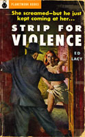 Strip for Violence (1953) by Ed Lacy